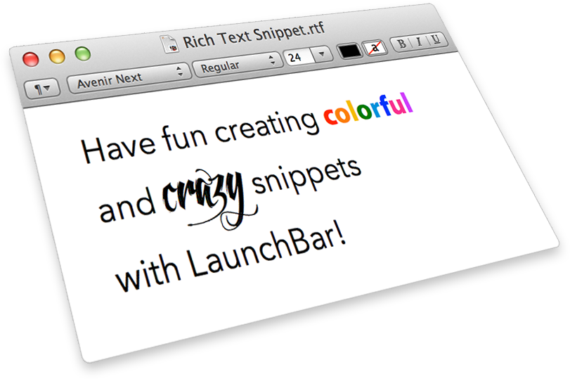 Have fun creating colorful and crazy snippets with LaunchBar!